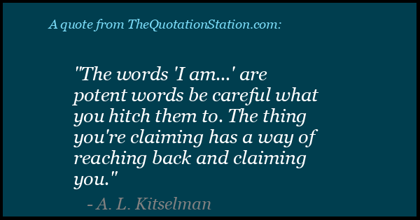 Click to Share this Quote by A L Kitselman on Facebook