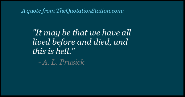 Click to Share this Quote by A L Prusick on Facebook