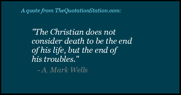 Click to Share this Quote by A Mark Wells on Facebook