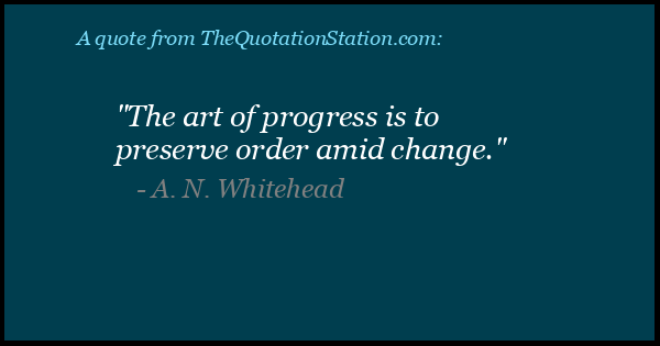 Click to Share this Quote by A N Whitehead on Facebook