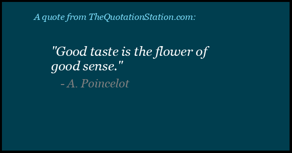 Click to Share this Quote by A Poincelot on Facebook