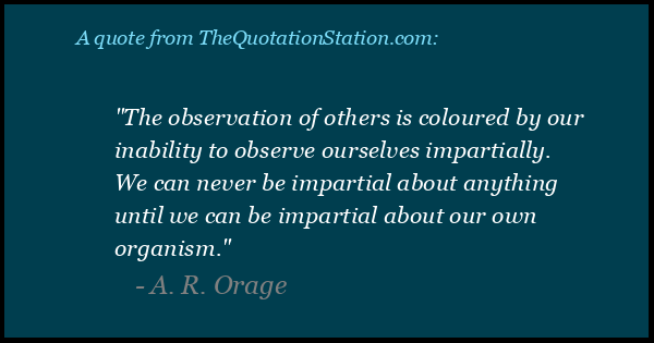 Click to Share this Quote by A R Orage on Facebook