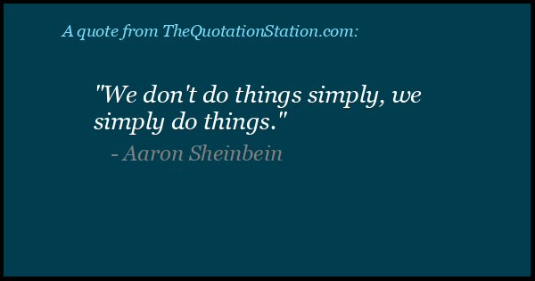 Click to Share this Quote by Aaron Sheinbein on Facebook
