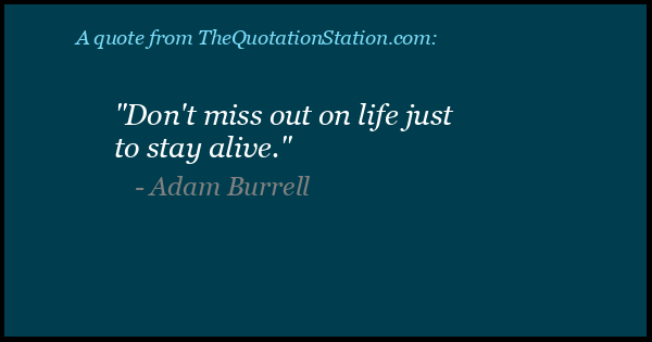 Click to Share this Quote by Adam Burrell on Facebook