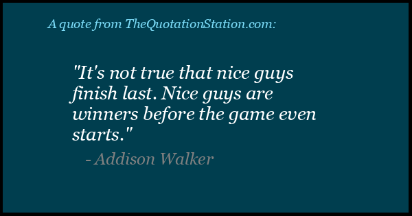 Click to Share this Quote by Addison Walker on Facebook