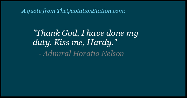 Click to Share this Quote by Admiral Horatio Nelson on Facebook