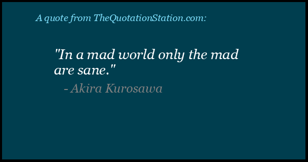 Click to Share this Quote by Akira Kurosawa on Facebook