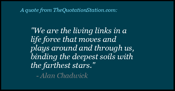 Click to Share this Quote by Alan Chadwick on Facebook