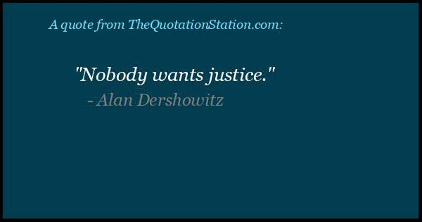 Click to Share this Quote by Alan Dershowitz on Facebook