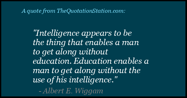 Click to Share this Quote by Albert E Wiggam on Facebook