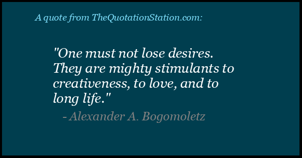 Click to Share this Quote by Alexander A Bogomoletz on Facebook