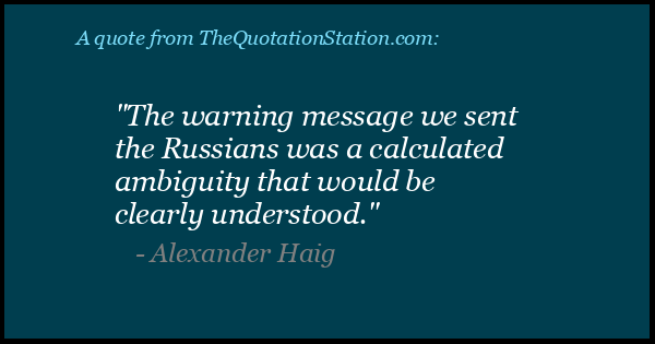Click to Share this Quote by Alexander Haig on Facebook