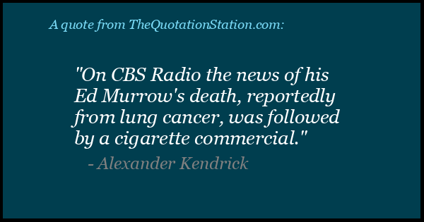 Click to Share this Quote by Alexander Kendrick on Facebook