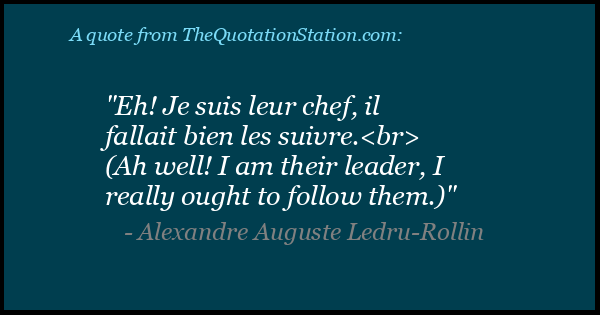 Click to Share this Quote by Alexandre Auguste Ledru on Facebook