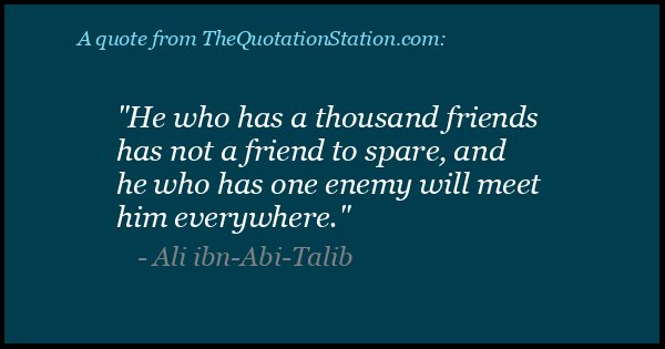 Click to Share this Quote by Ali ibn Abi on Facebook