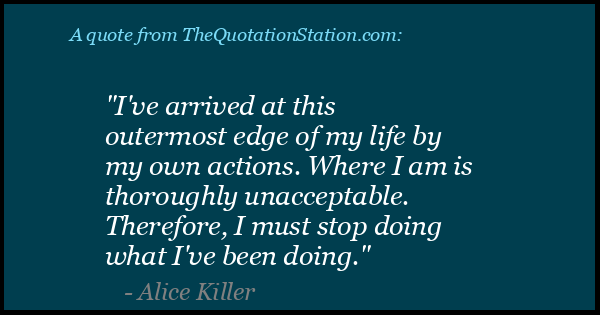 Click to Share this Quote by Alice Killer on Facebook