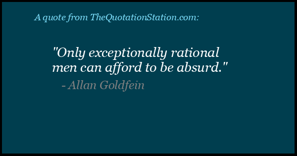 Click to Share this Quote by Allan Goldfein on Facebook