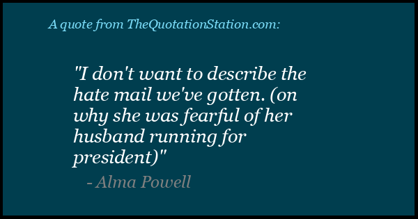 Click to Share this Quote by Alma Powell on Facebook