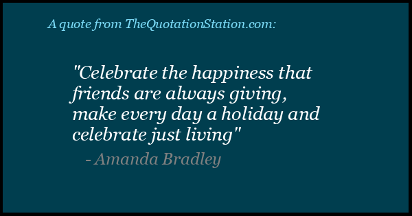 Click to Share this Quote by Amanda Bradley on Facebook