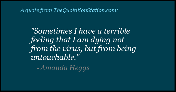 Click to Share this Quote by Amanda Heggs on Facebook
