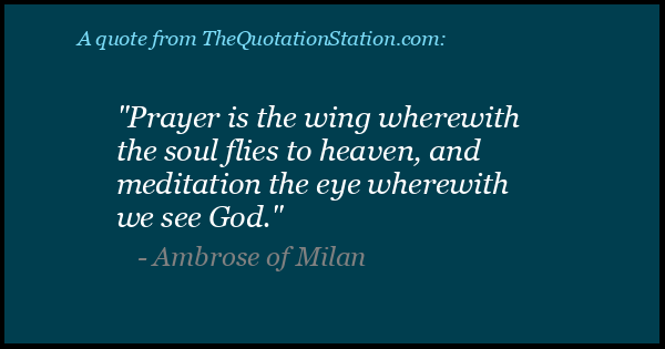 Click to Share this Quote by Ambrose of Milan on Facebook