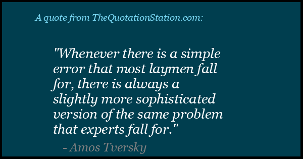 Click to Share this Quote by Amos Tversky on Facebook