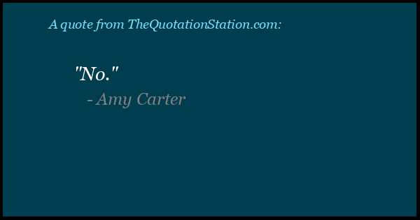 Click to Share this Quote by Amy Carter on Facebook