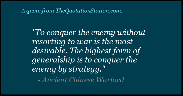 Click to Share this Quote by Ancient Chinese Warlord on Facebook