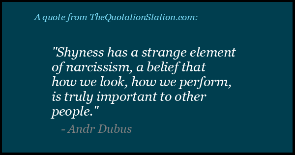 Click to Share this Quote by Andr Dubus on Facebook