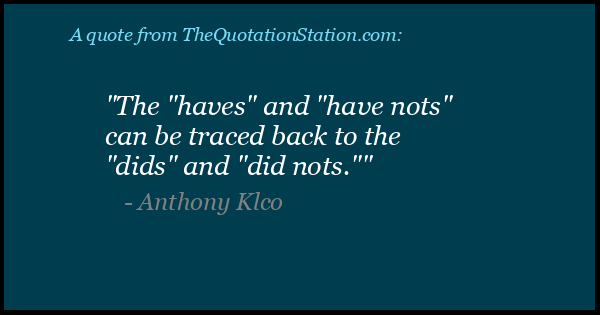 Click to Share this Quote by Anthony Klco on Facebook