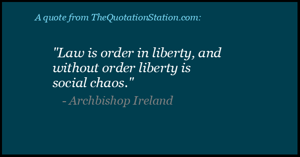 Click to Share this Quote by Archbishop Ireland on Facebook