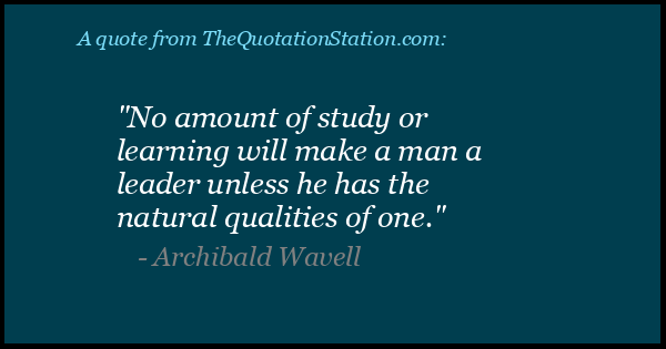 Click to Share this Quote by Archibald Wavell on Facebook