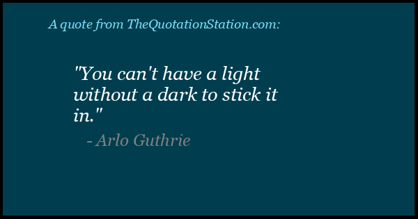Click to Share this Quote by Arlo Guthrie on Facebook