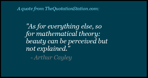 Click to Share this Quote by Arthur Cayley on Facebook