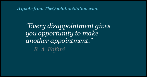 Click to Share this Quote by B A Fajimi on Facebook