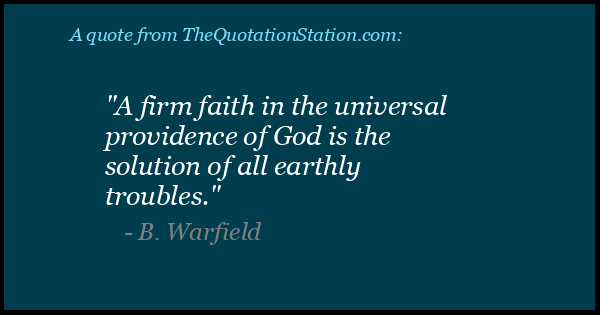 Click to Share this Quote by B Warfield on Facebook