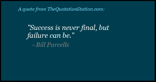 Click to Share this Quote by Bill Parcells on Facebook