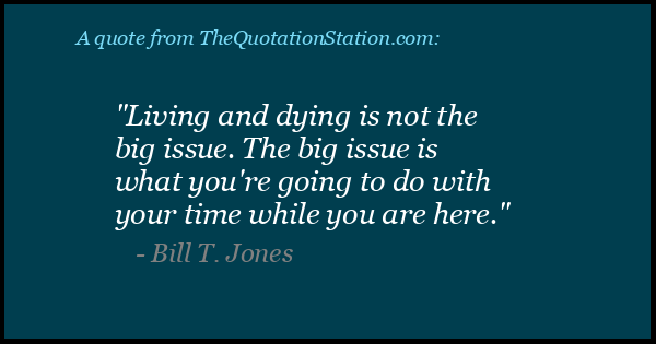 Click to Share this Quote by Bill T Jones on Facebook