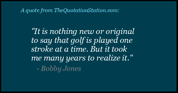 Click to Share this Quote by Bobby Jones on Facebook