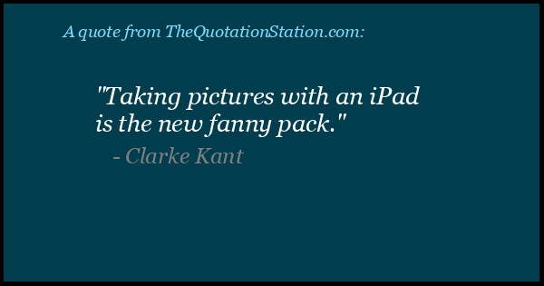 Click to Share this Quote by Clarke Kant on Facebook