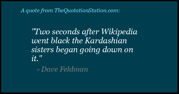 Click to Share this Quote by Dave Feldman on Facebook