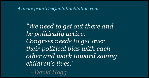 Click to Share this Quote by David Hogg on Facebook