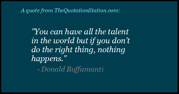 Click to Share this Quote by Donald Buffamanti on Facebook
