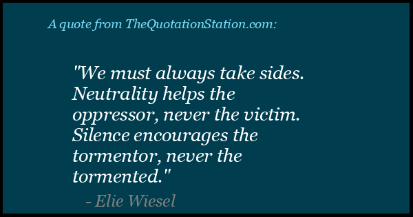 Click to Share this Quote by Elie Wiesel on Facebook