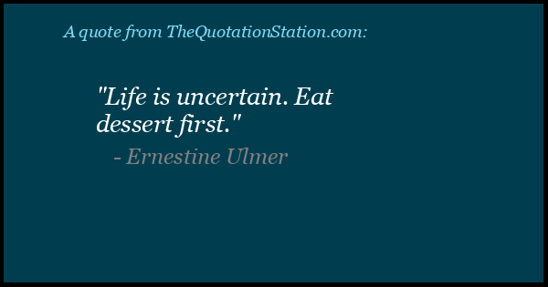 Click to Share this Quote by Ernestine Ulmer on Facebook