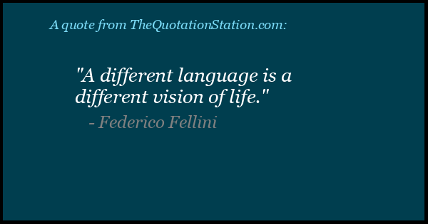Click to Share this Quote by Federico Fellini on Facebook
