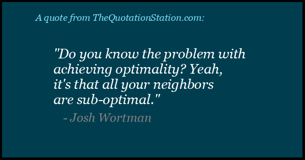 Click to Share this Quote by Josh Wortman on Facebook