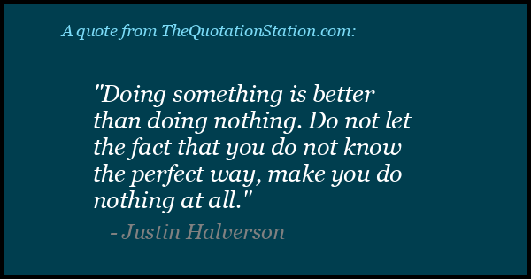 Click to Share this Quote by Justin Halverson on Facebook