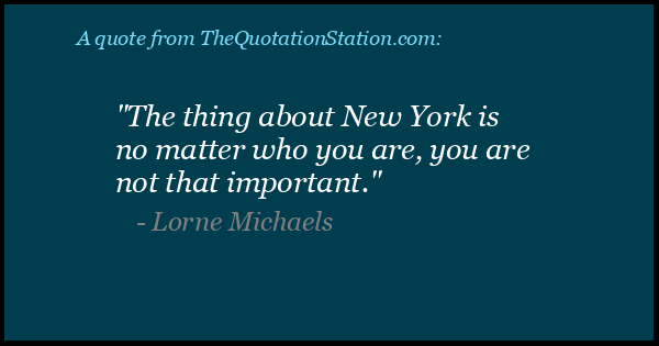 Click to Share this Quote by Lorne Michaels on Facebook
