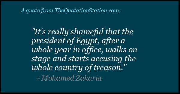 Click to Share this Quote by Mohamed Zakaria on Facebook